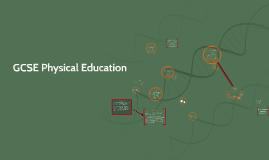 Copy of GCSE Physical Education