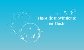 Tipos de movimiento en Flash