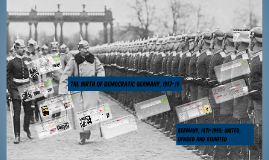 Birth of Democratic Germany, 1917-19