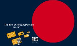 APUSH The Era of Reconstruction
