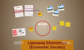 Copy of Lipunang Ekonomiya