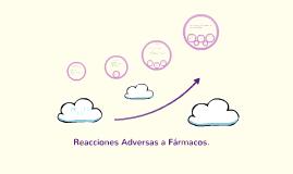 Copy of Reacciones Adversas a Fármacos.