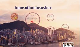 Innovation Invasion