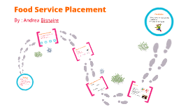Food Service Placement