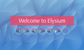 Welcome to Elysium