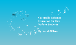 Culturally Relevant Education for First Nations Students