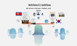 North Korea V.S. South Korea