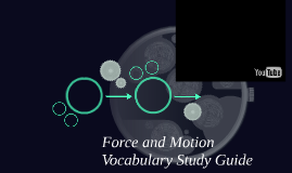 Force and Motion Vocabulary Study Guide