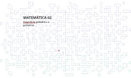 Superfície poliédrica e poliedros - 2019