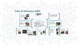 Taller de Urbanismo ASFG