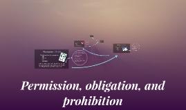 Permission, obligation, and prohibition