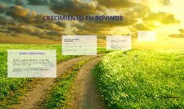 Copy of CRECIMIENTO EN BOVINOS