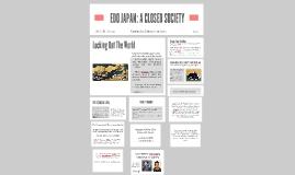 EDO JAPAN: A CLOSED SOCIETY
