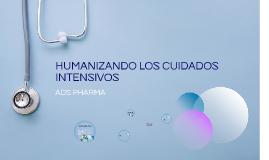 HUMANIZANDO LOS CUIDADOS INTENSIVOS