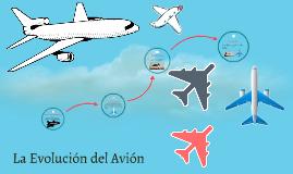 La Evoución de el Avión
