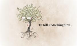 To Kill a Mockingbird...