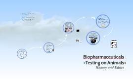 Biopharmaceuticals Testing of Animals