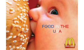 FOOD IN  THEUSA