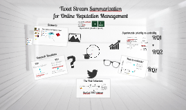 Tweet Stream Summarization for Online Reputation Management