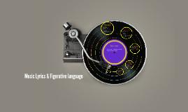 Music Lyrics & Figurative langauge