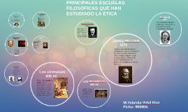 PRINCIPALES ESCUELAS FILOSOFICAS QUE HAN ESTUDIADO LA ÉTICA