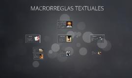 MACROREGLAS TEXTUALES
