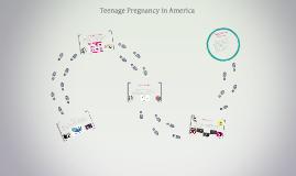 Teenage Pregnancy in America