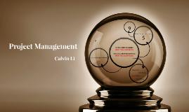 Project Mgt - Calvin Li