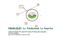 Pamplolat: Lo Tradicional, Lo Nuestro