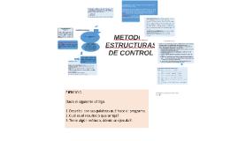 METODOS ESTRUCTURAS DE CONTROL