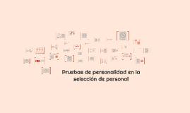 Pruebas de personalidad en la selección de personal