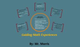 Guiding Math Experiences