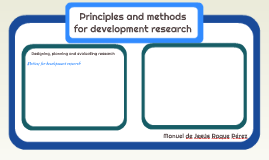 Principles and methods for development research