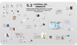 Copy of 5.3 Control de Medio Ambiente