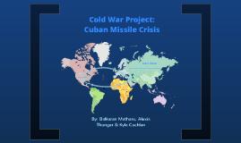 Cold War Project: Cuban Missile Crisis - Social Studies 30-1