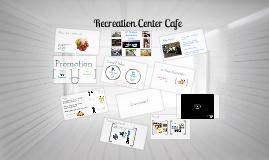 Recreation Center Cafe