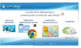 Gestión de la información y comunicación a través de aula virtual (Docentes)