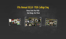 17th Annual UCLA- MSA College Day
