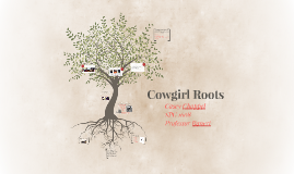 Cowgirl Roots