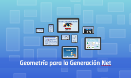Geometría para la Generación Net