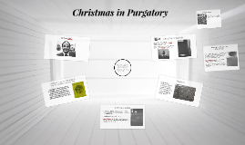 Christmas in Purgatory