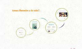 Copy of Llamados a la vida
