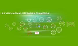 LAS VANGUARDIAS LITERARIAS EN AMERICA