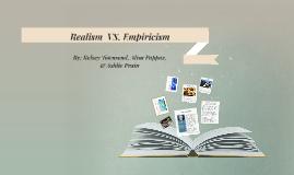 Realism  VS. Empiricism