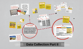 Copy of Data Collection Part II