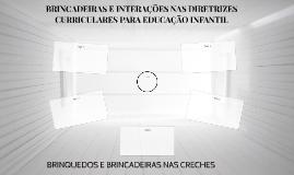 BRINCADEIRAS E INTERAÇÕES NAS DIRETRIZES CURRICULARES PARA E