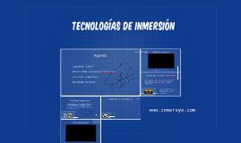 Tecnologías de Inmersión