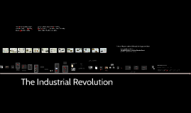 The Industrial Revolution: Year 9 History