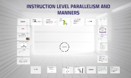 INSTRUCTION LEVEL PARALLALISM And MANNERS