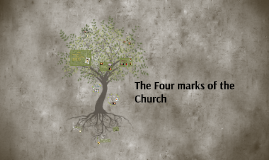 The Four marks of the Church